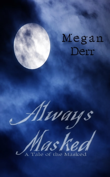 Always Masked ebook by Megan Derr