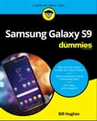 Samsung Galaxy S9 For Dummies ebook by Bill Hughes
