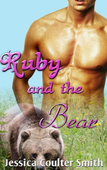 Ruby and the Bear - Winship Wolves, #1 ebook by Jessica Coulter Smith