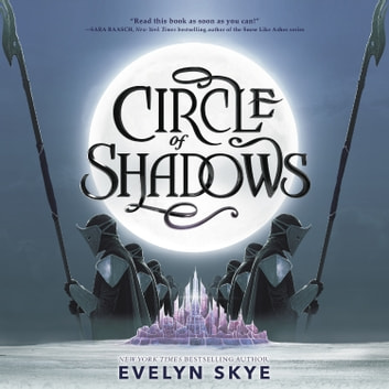 Circle of Shadows audiobook by Evelyn Skye