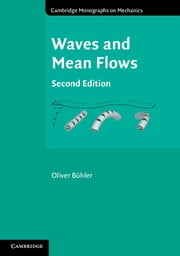 Waves and Mean Flows ebook by Oliver Bühler