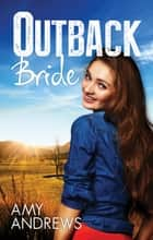 Outback Bride ebook by Amy Andrews
