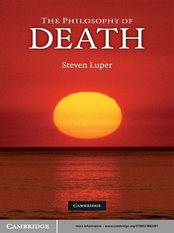 The Philosophy of Death ebook by Steven Luper