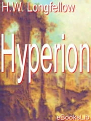 Hyperion ebook by Henry Wadsworth Longfellow