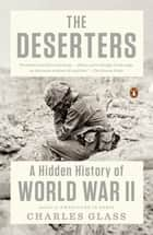 The Deserters ebook by Charles Glass