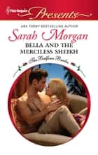 Bella and the Merciless Sheikh ebooks by Sarah Morgan