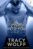 Fade Into You ebook by