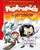 The Lost Expedition (Poptropica Book 2) ebook by Kory Merritt, Mitch Krpata, Jeff Kinney