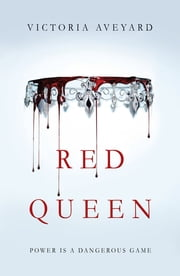 Red Queen ebook by Victoria Aveyard