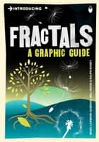 Introducing Fractals ebook by Nigel Lesmoir-Gordon,Will Rood,Ralph Edney