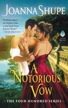 A Notorious Vow - The Four Hundred Series ebook by