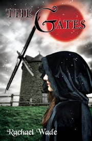 The Gates (The Resistance Trilogy, #2) ebook by Rachael Wade