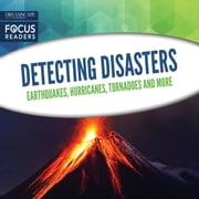 Detecting Disasters - Earthquakes, Hurricanes, Tornadoes and more audiobook by Various