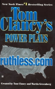 Ruthless.com - Power Plays 02 ebook by Tom Clancy,Martin H. Greenberg,Jerome Preisler