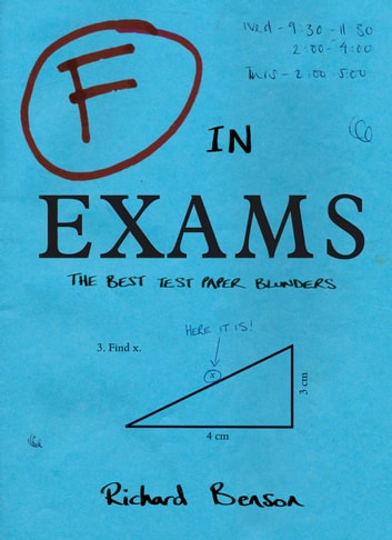 F in Exams: The Best Test Paper Blunders ebook by Richard Benson