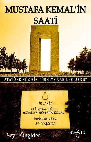 Mustafa Kemal'in Saati ebook by Seyfi Öngider