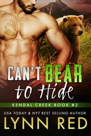 Can't Bear to Hide ebook by Lynn Red