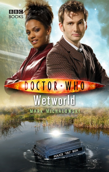 Doctor Who: Wetworld eBook by Mark Michalowski