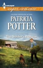 The Soldier's Promise ebook by Patricia Potter