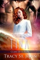 Tina ebook by Tracy St. John
