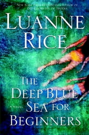 The Deep Blue Sea for Beginners ebook by Luanne Rice