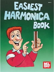 Easiest Harmonica Book ebook by William Bay