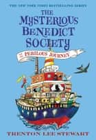 The Mysterious Benedict Society and the Perilous Journey ebook by Trenton Lee Stewart, Diana Sudyka