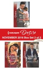 Harlequin Desire November 2016 - Box Set 2 of 2 - One Heir...or Two?\Holiday Baby Scandal\Back in the Enemy's Bed ebook by Yvonne Lindsay, Jules Bennett, Michelle Celmer