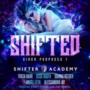 Shifted - Siren Prophecy 1 audiobook by Tricia Barr, Joanna Reeder, Angel Leya,...