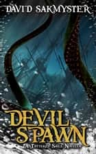 Devilspawn ebook by David Sakmyster