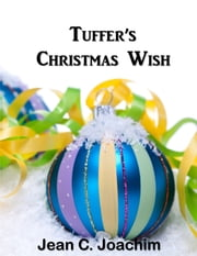 Tuffer's Christmas Wish ebook by Jean Joachim