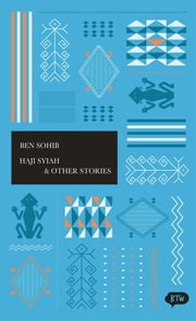 Haji Syiah & Other Stories - A trilingual edition in English, German and Indonesian ebook by George Fowler,Ben Sohib,Jörn,Holger Spröde