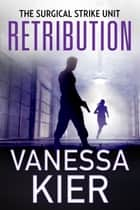 Retribution - The SSU Book 3 ebook by Vanessa Kier