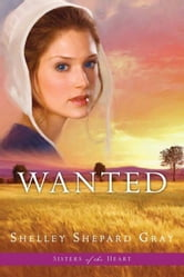 Wanted (Sisters of the Heart, Book 2) ebook by Shelley Shepard Gray