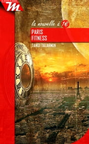 Paris fitness - Nouvelle eBook by Tangi Talarmin