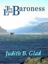 The Lost Baroness ebook by Judith B. Glad