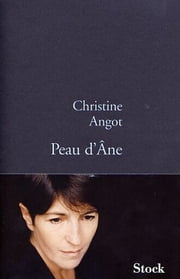 Peau d'âne ebook by Christine Angot