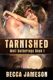 Tarnished ebook by Becca Jameson