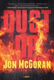 Dust Up - A Thriller ebook by Jon McGoran