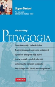 Pedagogia - Sintesi Super ebook by Vincenzo Magi