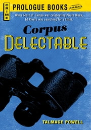 Corpus Delectable ebook by Talmage Powell