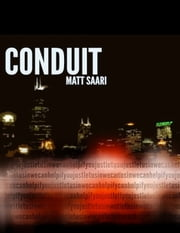 Conduit ebook by Matt Saari