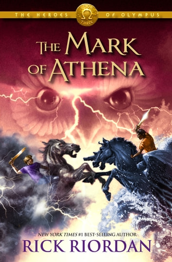 The Mark of Athena (The Heroes of Olympus, Book Three) ebook by Rick Riordan