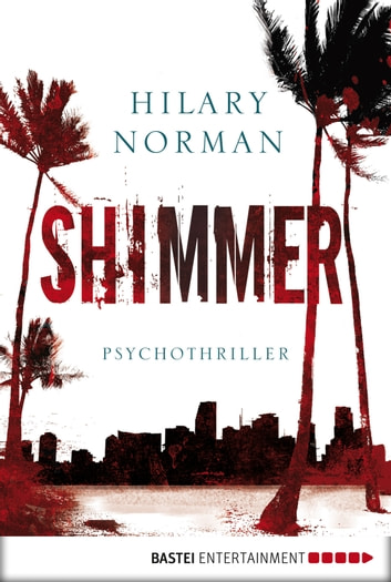 Shimmer - Thriller ebook by Hilary Norman