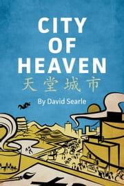City of Heaven 天堂城市 ebook by David Searle