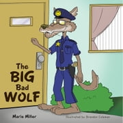 The Big Bad Wolf ebook by Marie Miller