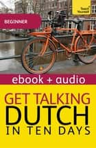 Get Talking Dutch Enhanced Epub - Enhanced Edition ebook by Marleen Owen