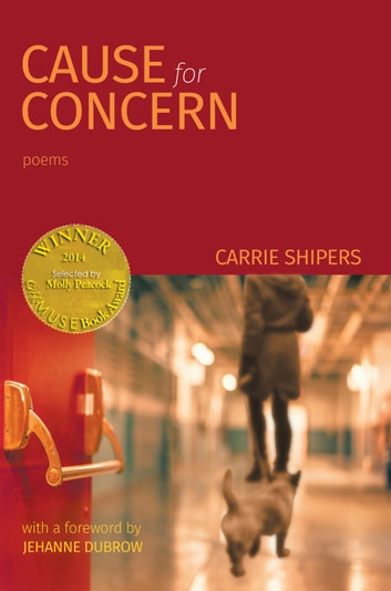 Cause for Concern (Able Muse Book Award for Poetry) ebook by Carrie Shipers