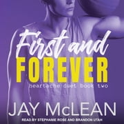 First and Forever audiobook by Jay McLean