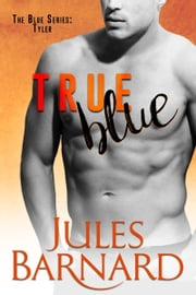 True Blue ebook by Jules Barnard